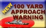 New 100 Yard Approach Warning